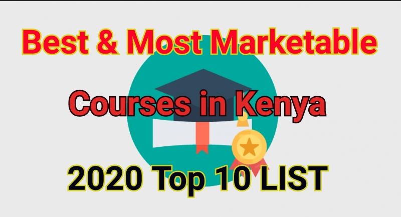 Most marketable courses in Kenya 2020