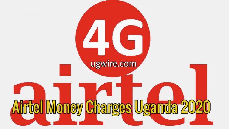 Airtel Mobile Money Transaction Charges Uganda 2020