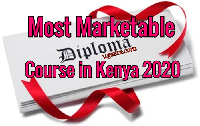 Most Marketable Diploma Courses in Kenya 2020