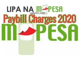 Safaricom Lipa na Mpesa Paybill Charges 2020 Chart Rate