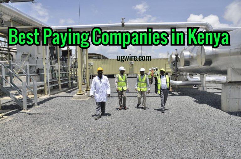 Best Paying Companies in Kenya 2020 Top 10 List