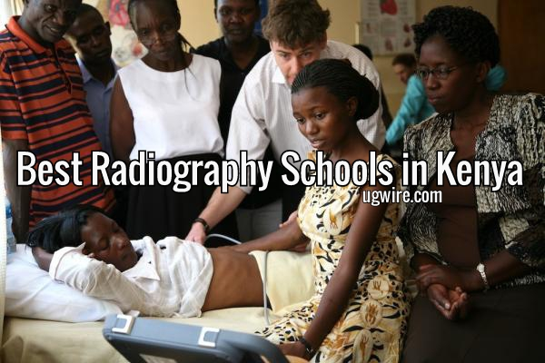 Best Radiography Schools in Kenya 2020 Top 10 LIST