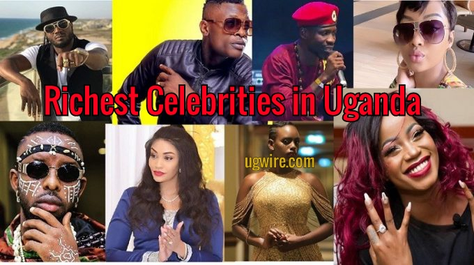 Richest Celebrities in Uganda 2020 Top 10 LIST