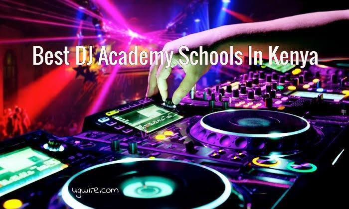 Best DJ Schools In Kenya Nairobi 2020 Top 10 DJ Academy