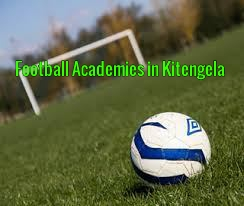 List of Best Football Academies in Kitengela