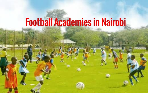 List of Best Football academies in Nairobi Kenya 2020