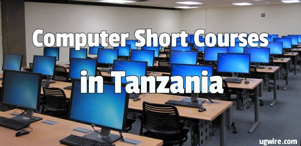 Computer Short Courses In Tanzania 2020