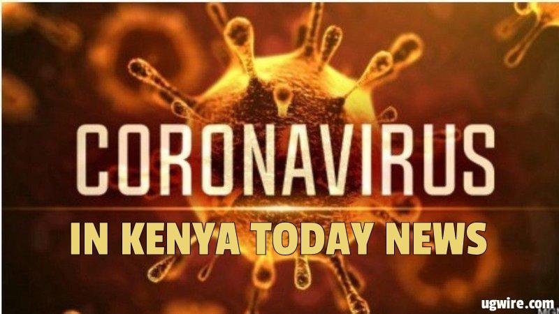 Coronavirus In Kenya Today News Updates Now