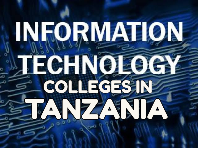 Information Technology Colleges in Tanzania 2020 Best