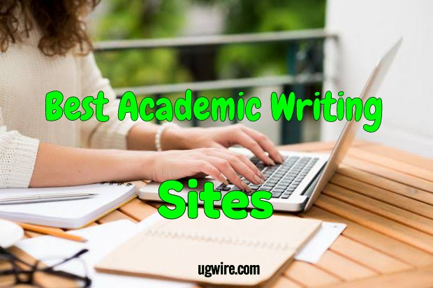 Top Best Paying Academic Writing Sites 2020, best academic writing websites