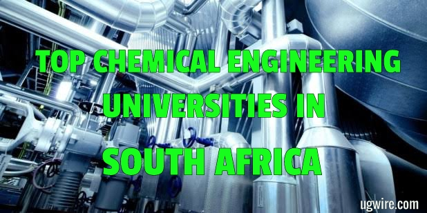 Top Best Chemical Engineering Universities in South Africa