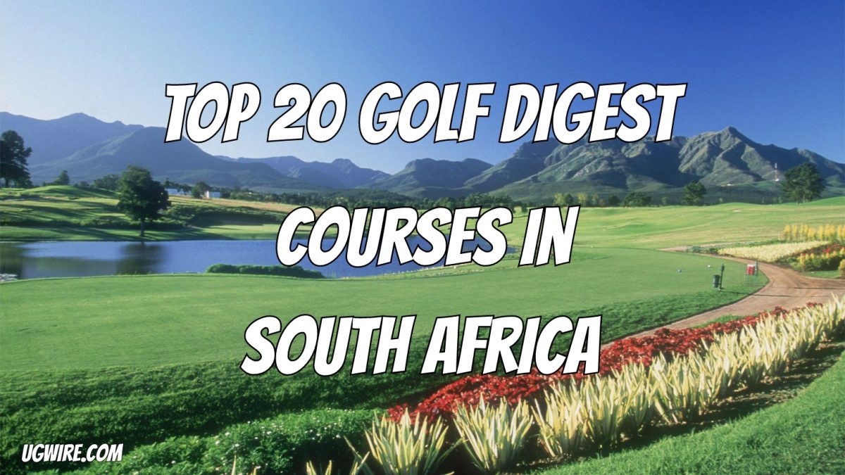 Golf Course Rankings South Africa 2020 Top 20 Digest Courses