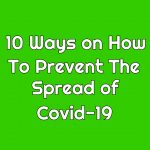 10 Ways To Prevent the spread of Coronavirus Covid-19