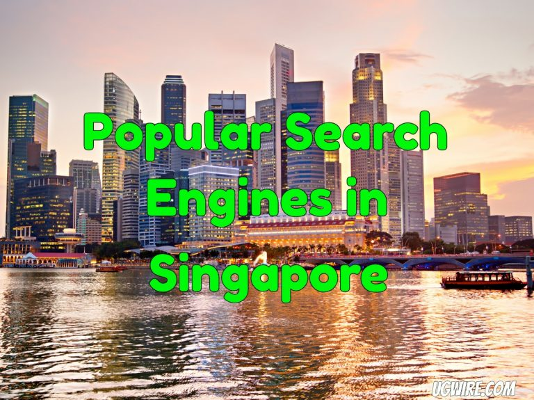 Most Popular Search Engines in Singapore Top 10