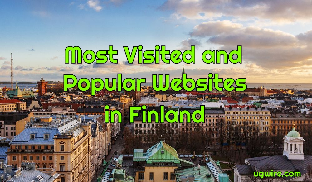 Most Visited Websites in Finland 2021 Top 20 Most Popular