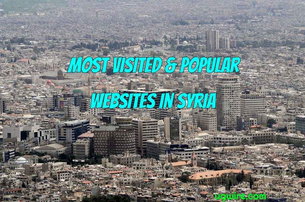 Most Visited Websites in Syria 2021 Top 20 Most Popular