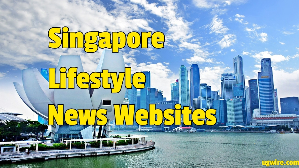 Singapore Lifestyle Websites Blog Brands