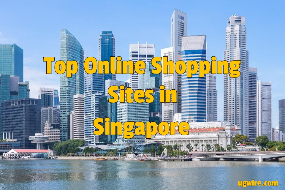 Top online shopping websites in Singapore 2021