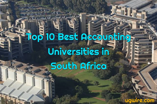 Top 10 Best Accounting Universities in South Africa 2020