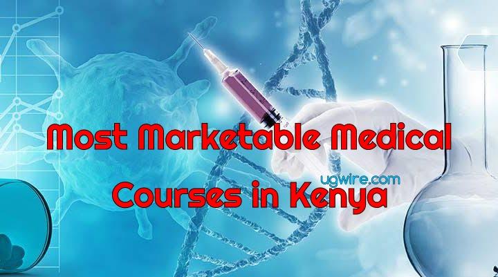Most Marketable Medical Courses in Kenya