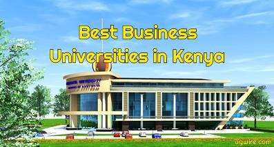 Best Business Universities in Kenya 2021 Top 10 Schools