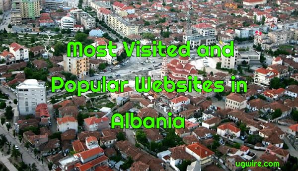 Top 20 Most Visited Websites in Albania 2020 Most Popular