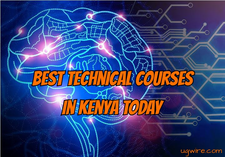 Best Technical Courses in Kenya 2020 Today