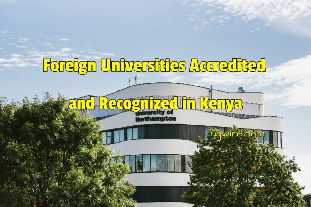 Foreign Universities Accredited in Kenya (Recognized)