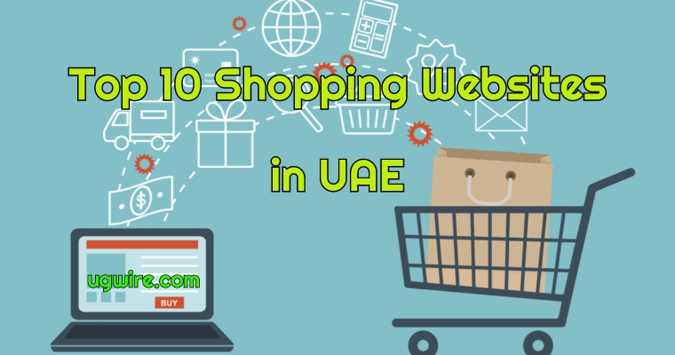 Top 10 Best Online Shopping Websites in UAE 2020