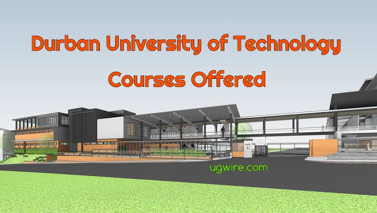 Durban University of Technology Courses Offered