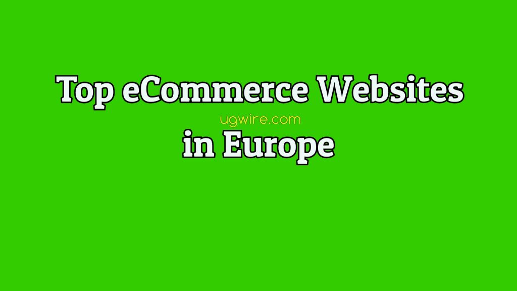Best eCommerce websites in Europe (Largest Companies)