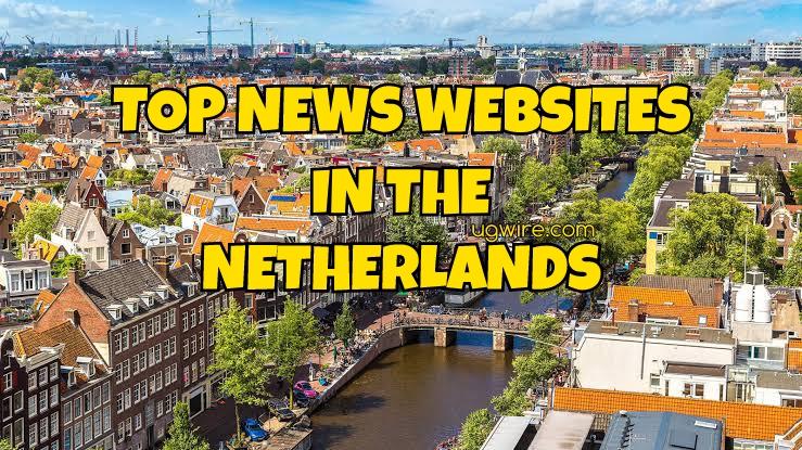 Top News Websites Netherlands 2021 Today