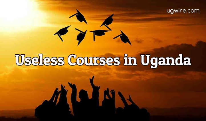 Most useless courses in Uganda 2021 – Top 10 List