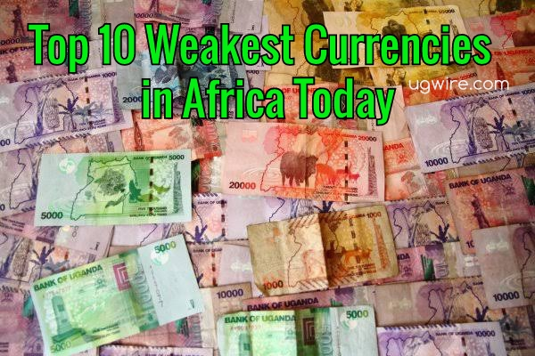 Top 10 Weakest Currency in Africa 2021 Today
